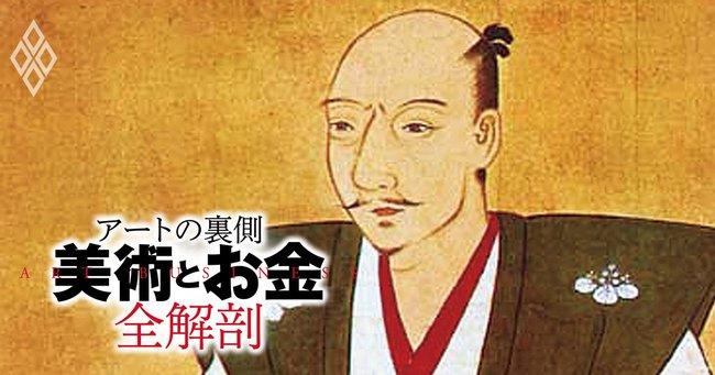 戦国の世を席巻「茶器バブル」、最高値は日本国の半分!?信長の死にも関係