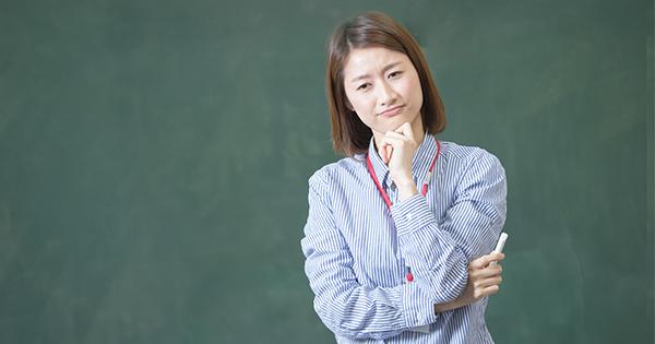 いま、学校の先生は何に悩んでいるのか?