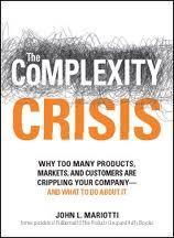 『複雑という危機』~多すぎる製品、市場、顧客が企業を駄目にする時――どうすればよいか?~